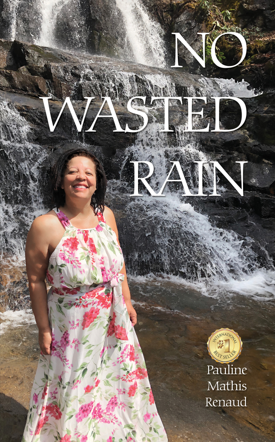 """Pauline Renaud's book """"No Wasted Rain"""" Becomes A Best Seller!"""