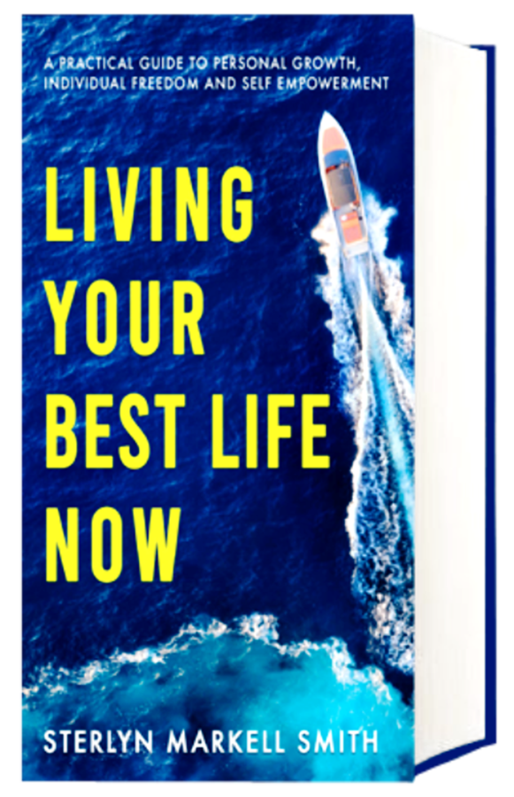"""""""Living Your Best Life Now"""""""