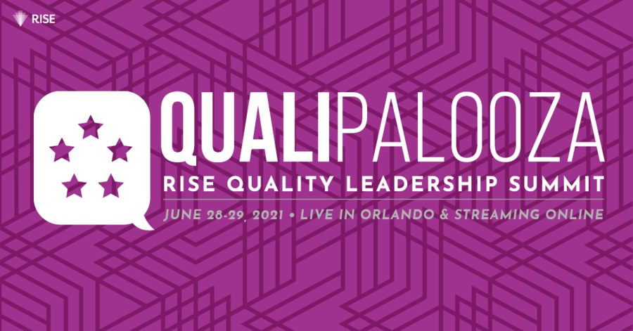 CMS Chief Medical Officer, Customer Experience Expert to Present Keynotes at Qualipalooza 2021–a RISE Hybrid Event