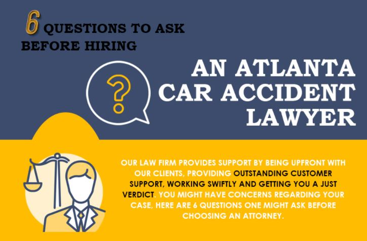 6 Questions to Ask Before You Hire A Car Accident Lawyer