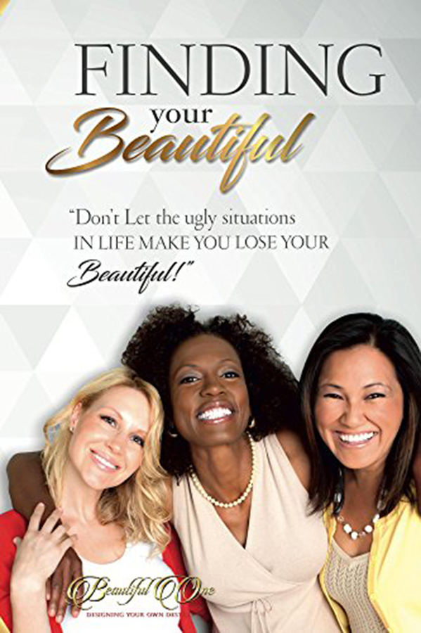 """Nefertiti Fisher's book """"Finding Your Beautiful: Don't Let The Ugly Situations In Life Make You Lose Your Beautiful!!"""" Becomes A Best Seller!"""