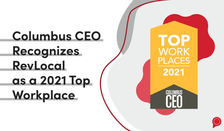 Columbus CEO Recognizes RevLocal as a 2021 Top Workplace