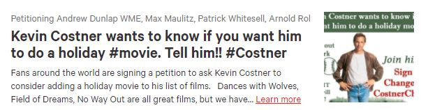 Kevin Costner Fans Are Raising Their Voices For A Holiday Movie With Over 52,000+ Responses. Join The List Now.