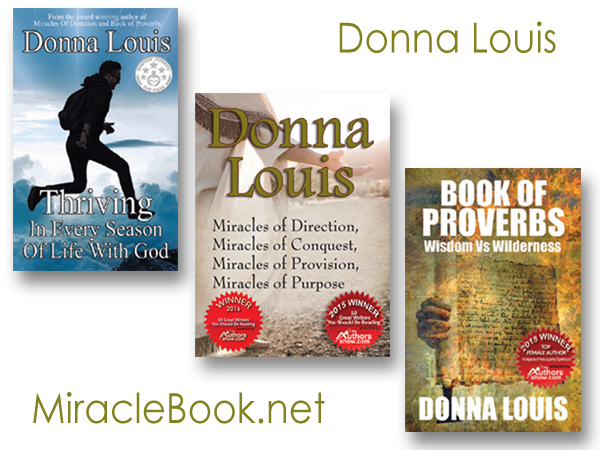 New Motivational Monday Video Series Episodes Announced By Donna Louis, Award Winning Author Of Miracles Of Direction, Book Of Proverbs And Thriving