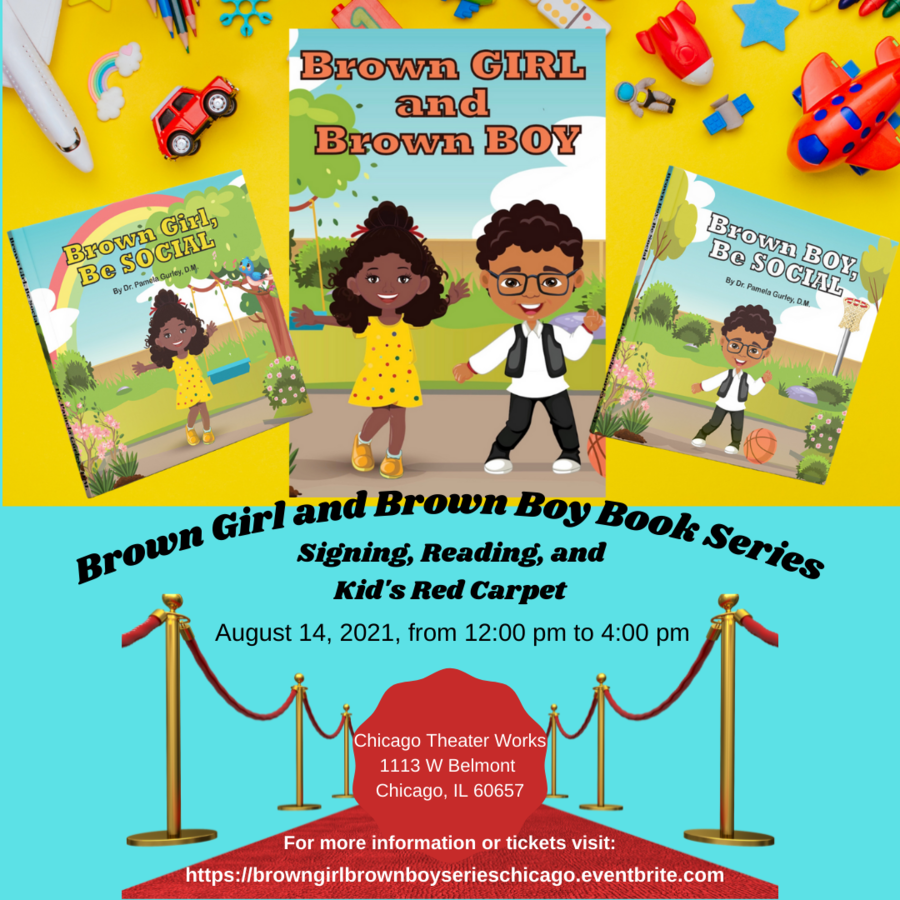 Dr. Pamela Gurley Announces Chicago Reading and Kid's Red Carpet Celebrating Her Children's Series, Brown Girl and Brown Boy