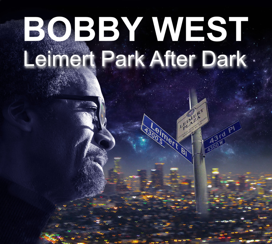 Pianist/Composer Bobby West Releases Debut CD Leimert Park After Dark