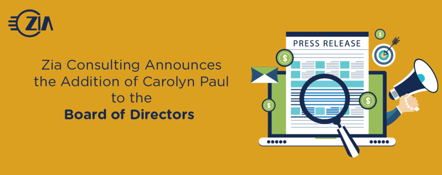 Zia Consulting Announces the Addition of Carolyn Paul to the Board of Directors