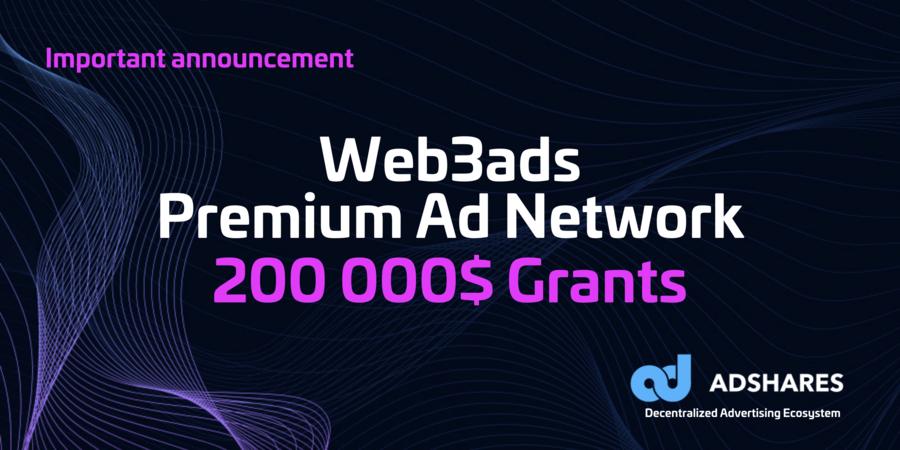 $200,000 Premium Advertiser Grant Program Launching on Adshares
