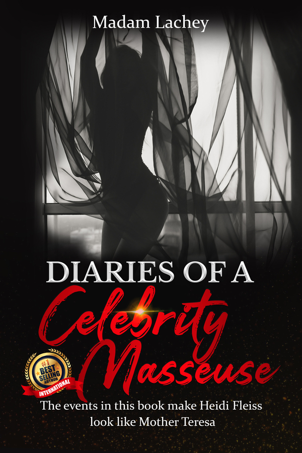 """Madam Lachey's book """"Diaries of a Celebrity Masseuse: Celebrity Masseuse Chronicles"""" Becomes A Best Seller!"""