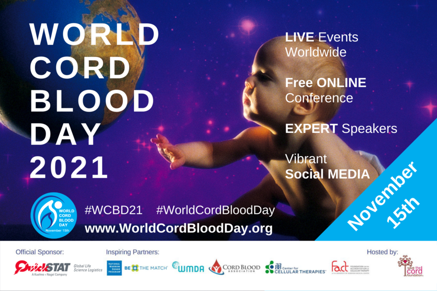 Announcing World Cord Blood Day 2021: Educating Healthcare Professionals and Expectant Parents about a Life-Saving Medical Resource