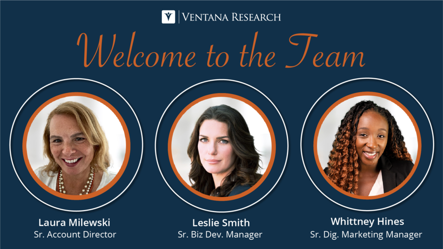 Ventana Research Expands Revenue and Marketing Teams with Seasoned Professionals
