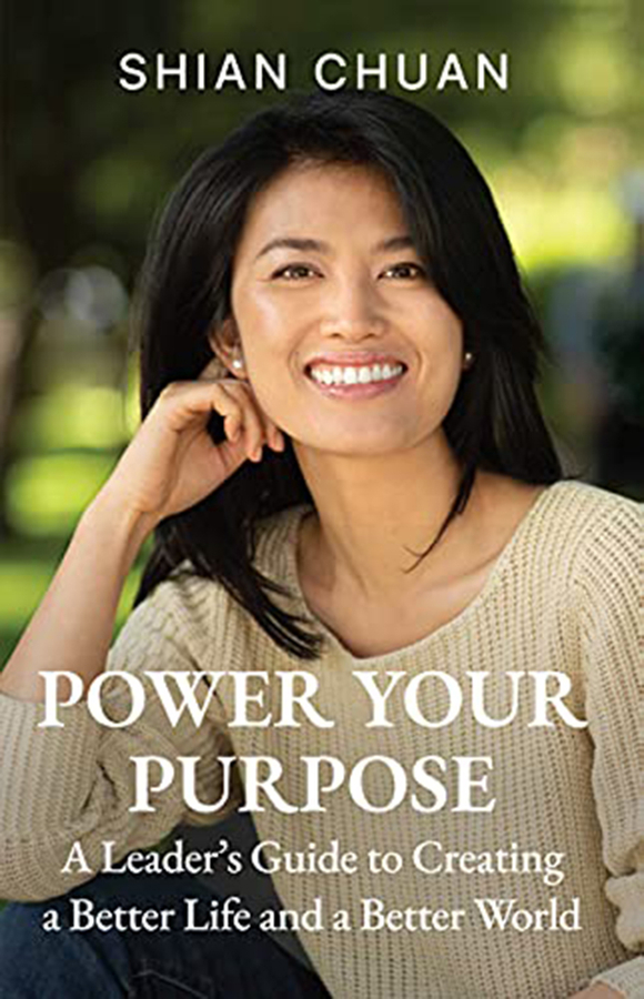 """Shian Chuan's book """"Power Your Purpose: A Leader's Guide to Creating a Better Life and a Better World"""" becomes a Bestseller!"""