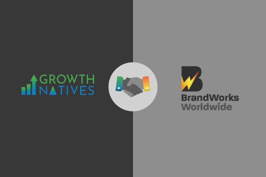 Growth Natives and BrandWorks Join Hands