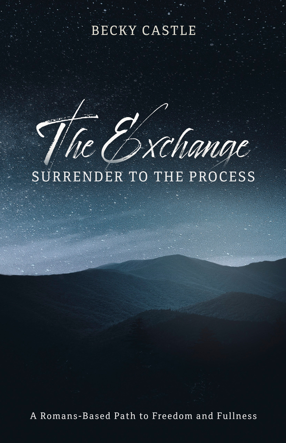 """Author and Apostolic Leader Becky Castle Announces the Release of Her New Book """"The Exchange: Surrender to the Process"""""""