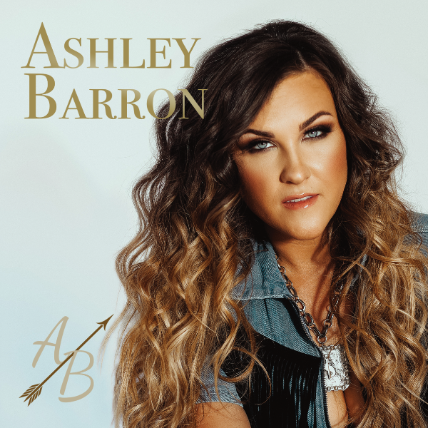 Ashley Barron's Debut Album Challenges The Male-Dominated Country Genre!
