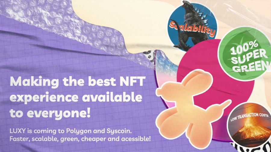 LUXY | Accessible NFT Platform Compatible with Multiple Blockchains
