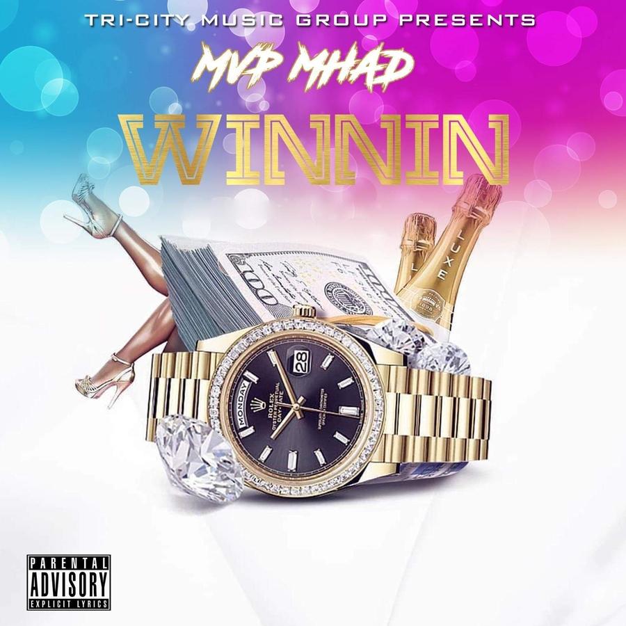 "Up and Coming Rapper, ""Mvp Mhad"" Drops His New Single ""Winnin""!"