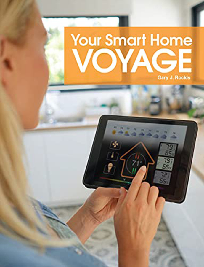 """Gary J. Rockis' book """"Your Smart Home Voyage"""" Becomes A Best Seller!"""