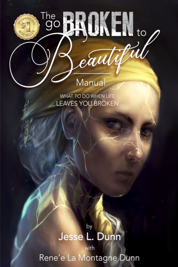 """Jesse L. Dunn and Renée La Montagne Dunn's book, """"The GO Broken to Beautiful Manual: What to Do When Life Leaves You Broken"""" Becomes a Best Seller!"""